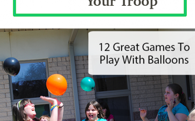 12 Fun Games With Balloons To Play With Your Troop