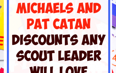 JOANN Fabrics, Michaels and Pat Catan Discounts any Scout Leader Will Love