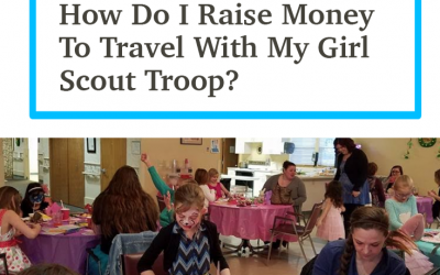 How to Raise Money To Travel With Your Girl Scout Troop