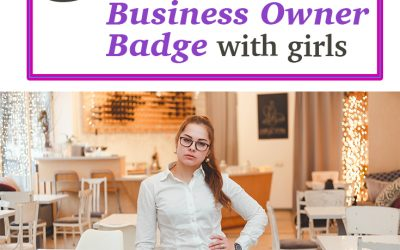 5 Fun Activities To Earn the Junior Business Owner Badge