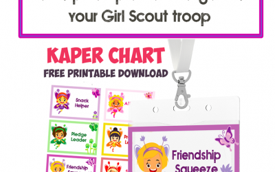 12+ amazing resources to help you plan and organize your Girl Scout troop + FREE Kaper Chart Download